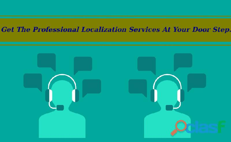 Get the professional localization services at your door step.