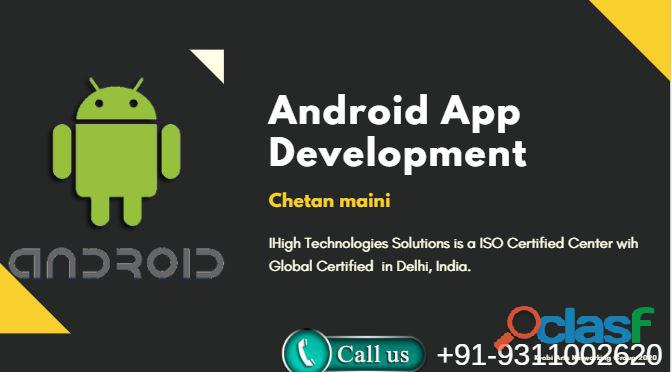 Android app development course in delhi, noida and gurgaon