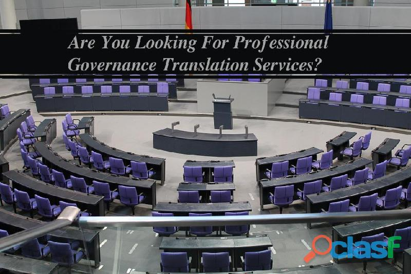 Are You Looking For Professional Governance Translation Services?
