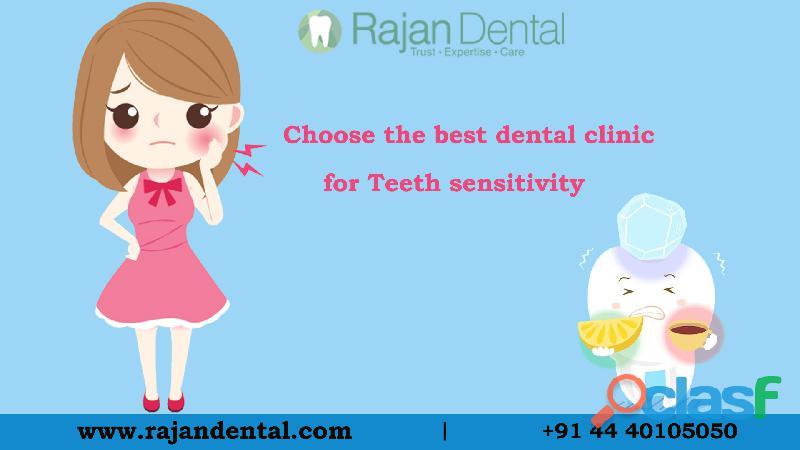 Choose the best dental clinic for teeth sensitivity