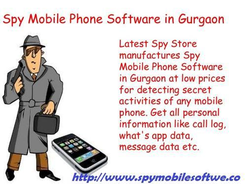 Spy mobile phone software in gurgaon