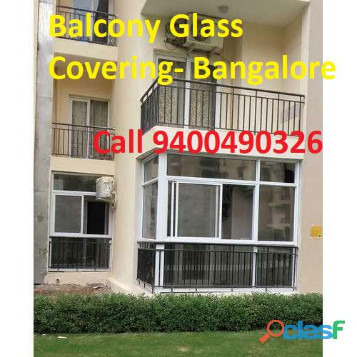 BALCONY covering   with GLASS  Call 940490326 Bangalore 1