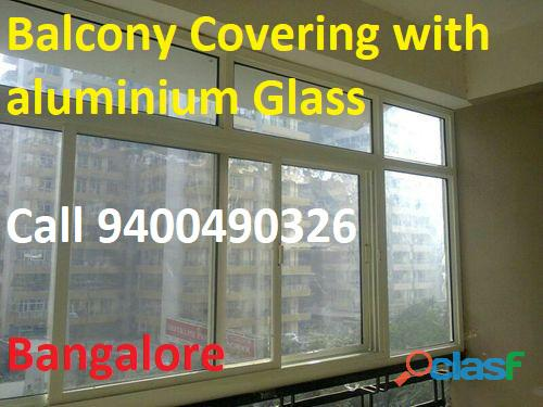 BALCONY covering   with GLASS  Call 940490326 Bangalore 2