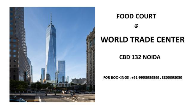 Food court at wtc noida 132 cbd world trade center noida foo