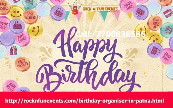 Birthday Party Organiser in Patna|Birthday Planner