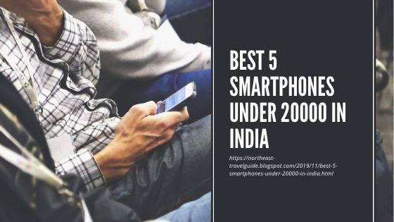 Best 5 smartphones under 20000 in india - cell phone /