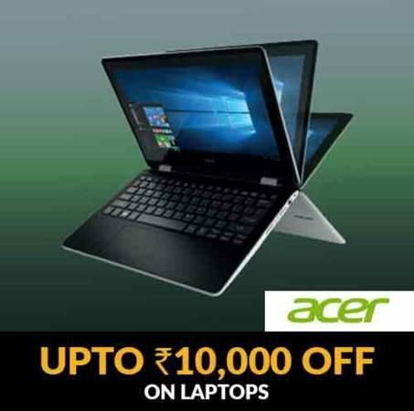 Enjoy upto rs. 10000 off on acer laptops - computers - by