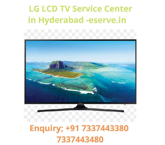 Lg lcd tv service center in hyderabad -eserve.in