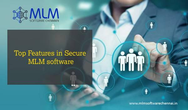 Top features in secure mlm software – mlm software chennai