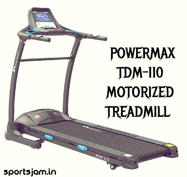 Buy powermax tdm110 motorized treadmill online in india