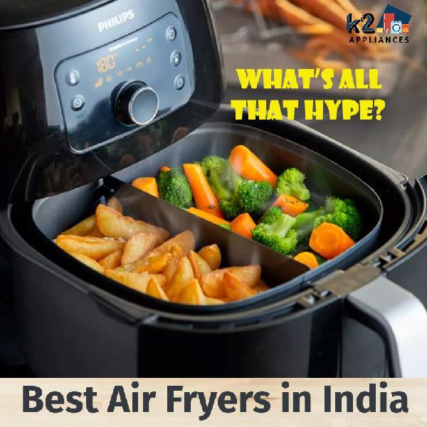 Buy best air fryer from k2 appliances