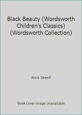 Black Beauty (Wordsworth Children's Classics) (Wordsworth