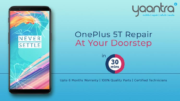 Doorstep oneplus 5t mobile repair with 100 quality parts