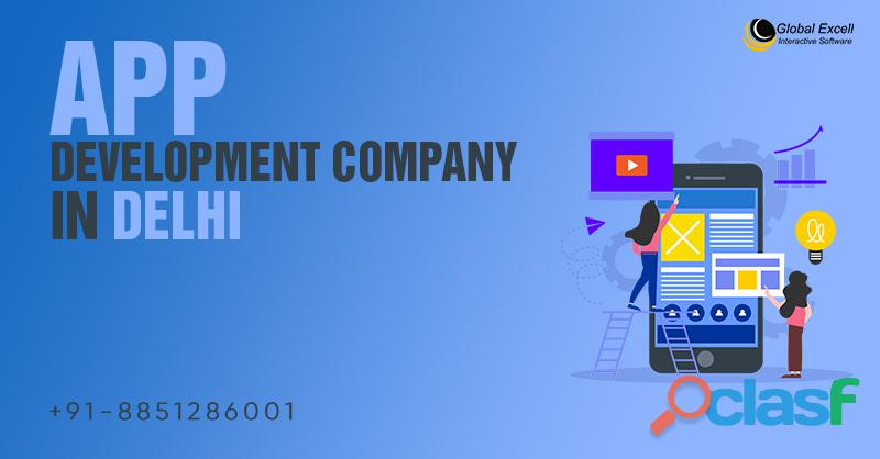 Top App Development Company in Delhi | Global Excell