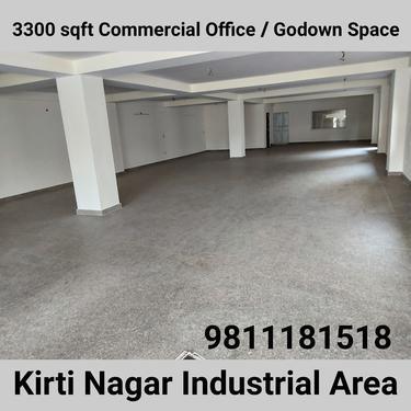 3300 ft Office Space Godown for Rent in Kirti Nagar