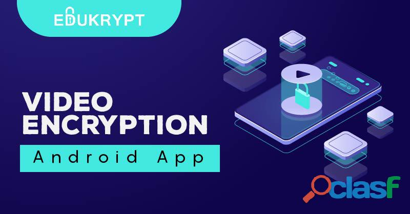 Video Encryption Android App for video protection