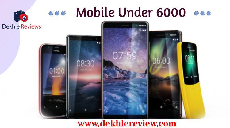 Mobile phones under 6000