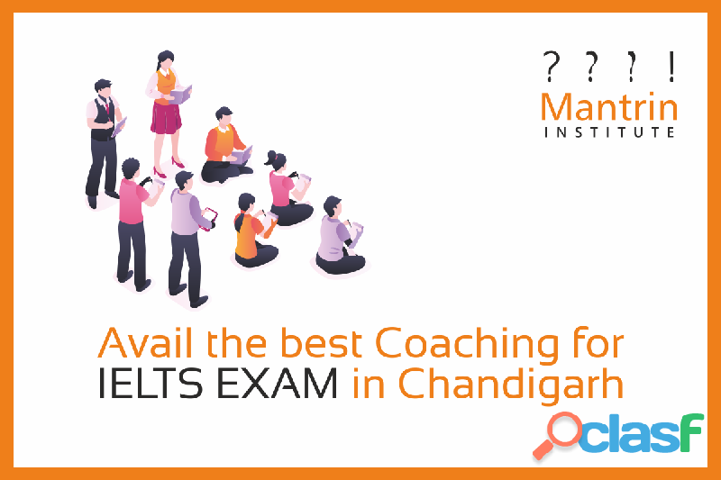 Avail the best coaching for ielts exam in chandigarh