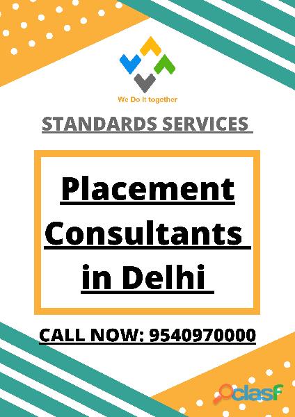 Placement Consultants in Delhi (9540970000)