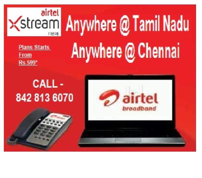 Airtel fiber broadband unlimited @ rs 799 anywhwre tamilnadu
