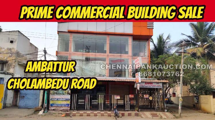 Prime commercial building sale in ambattur cholambedu road