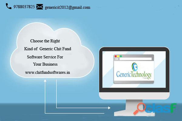 Choose the Right Software For Your Business Generic Chit Fund Software
