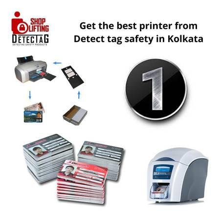 Get the best printer from detect tag safety in kolkata -
