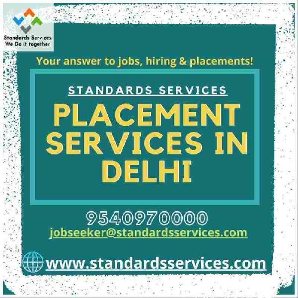 Placement services in delhi - 9540970000