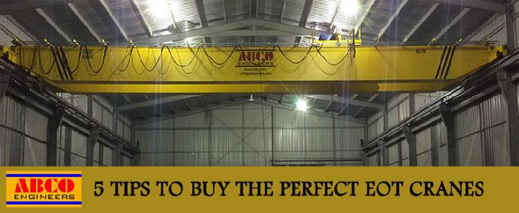 5 tips to buy the perfect eot cranes