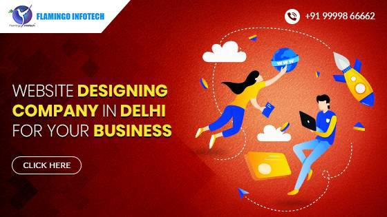 Website designing company in delhi for your business -