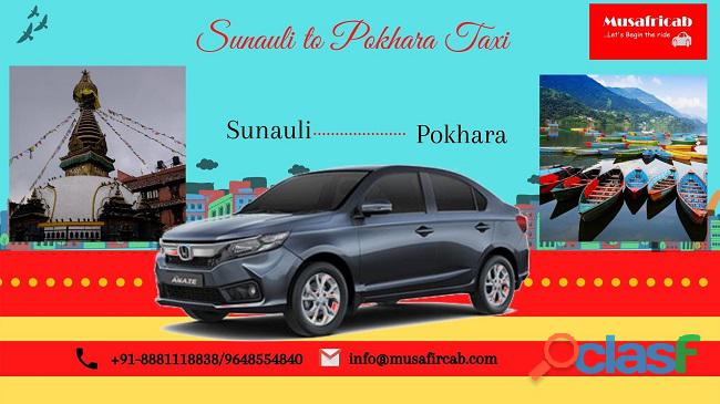 Sunauli Border to Pokhara Taxi Service, Sunauli to Pokhara Cab Service