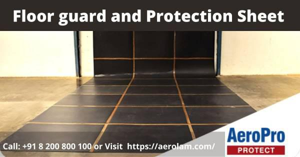 Best floor guard and protection sheet manufactured company