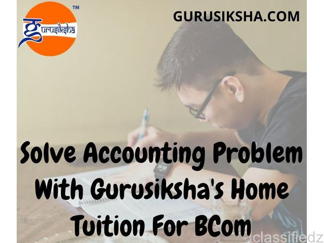 Tutors with years of experience for home tuition for bcom