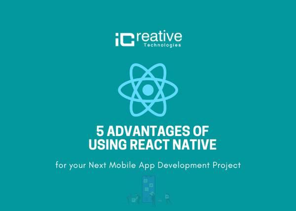 Benefits of react native over other frameworks - creative