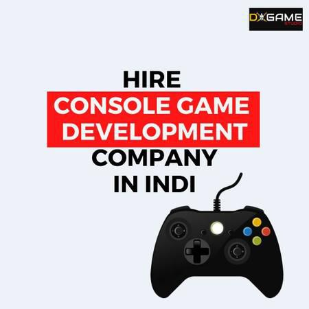 Hire most valued company to develop the console games -