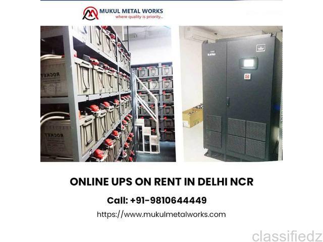 Ups rental services in delhi ncr - mukul metal works delhi
