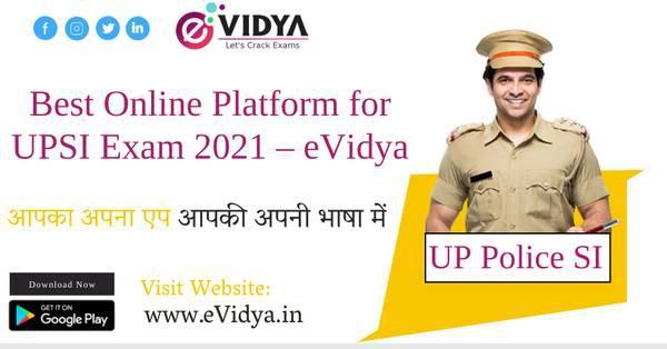 Best online platform for upsi exam 2021 – evidya -