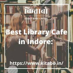Best Library Cafe in Indore: Kitabo.in - books & magazines -
