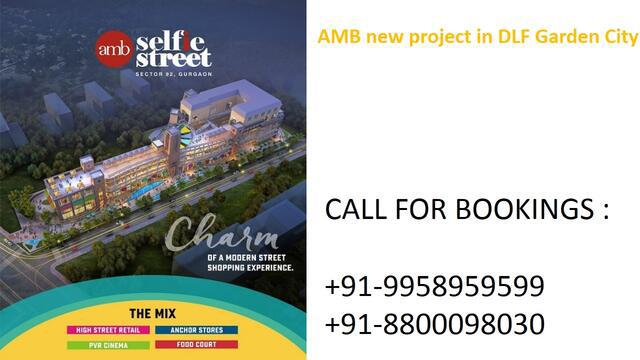 Amb commercial project on dwarka expressway amb selfie stree