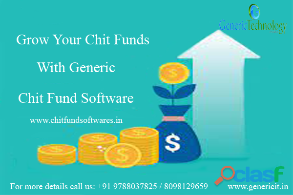 Grow your chit funds with generic chit fund software